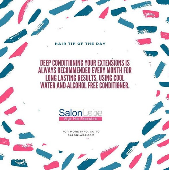 Deep conditioning your extensions is always recommended every month for long lasting results, using cool water and alcohol free conditioner.