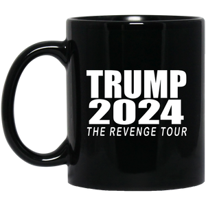 "Trump 2024 ""The Revenge Tour"" Black Mug"