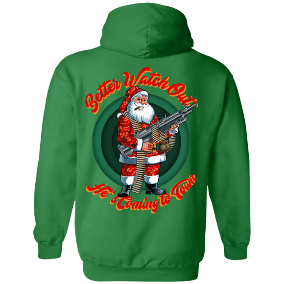 Better Watch Out! (Christmas/Gun Rights) Hoodieb