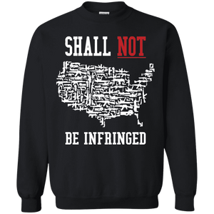 Shall Not Be Infringed Sweatshirt