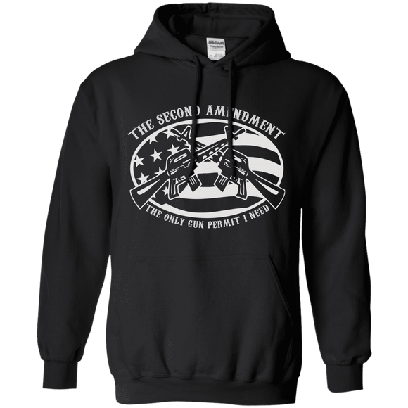 2ND AMENDMENT IS THE ONLY GUN PERMIT I NEED HOODIE