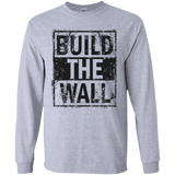 Build The Wall Alternate Long Sleeve T-Shirt