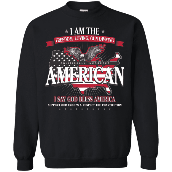 Politically Incorrect American Patriotic Sweatshirt