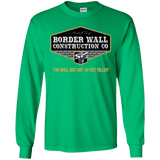Trump Border Wall Construction Co. Long Sleeve T-Shirt