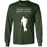 Make Golf Great Again Fun Trump G240 Gildan LS Ultra Cotton Long Sleeve T-Shirt