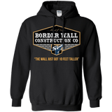 Trump Border Wall Construction Co.  Hoodie