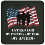 Drink Coaster - I Stand for My Country, My Flag and My Anthem