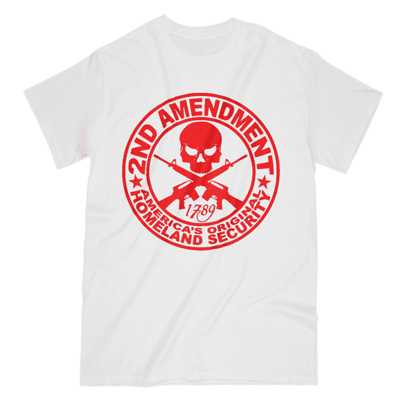 2nd Amendment - America's Original Homeland Security T-Shirt (Men and Women)