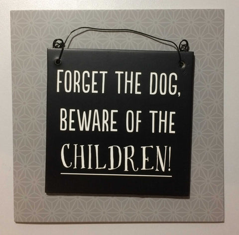 BEWARE OF CHILDREN Hanging Plaque & Greetings Card Type 0019