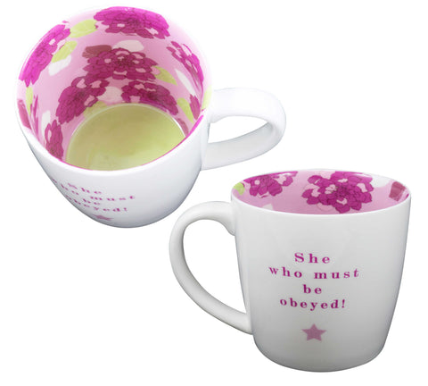 SHE WHO MUST BE OBEYED Inside Out Mug Type 130