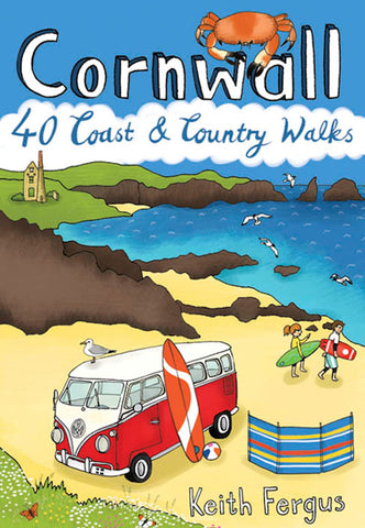 Cornwall : 40 Coast & Country Walks