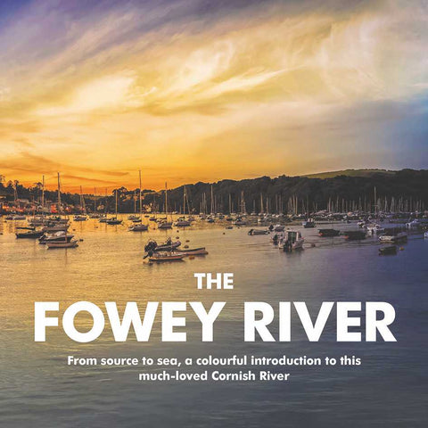 The Fowey River - from source to sea (paperback)