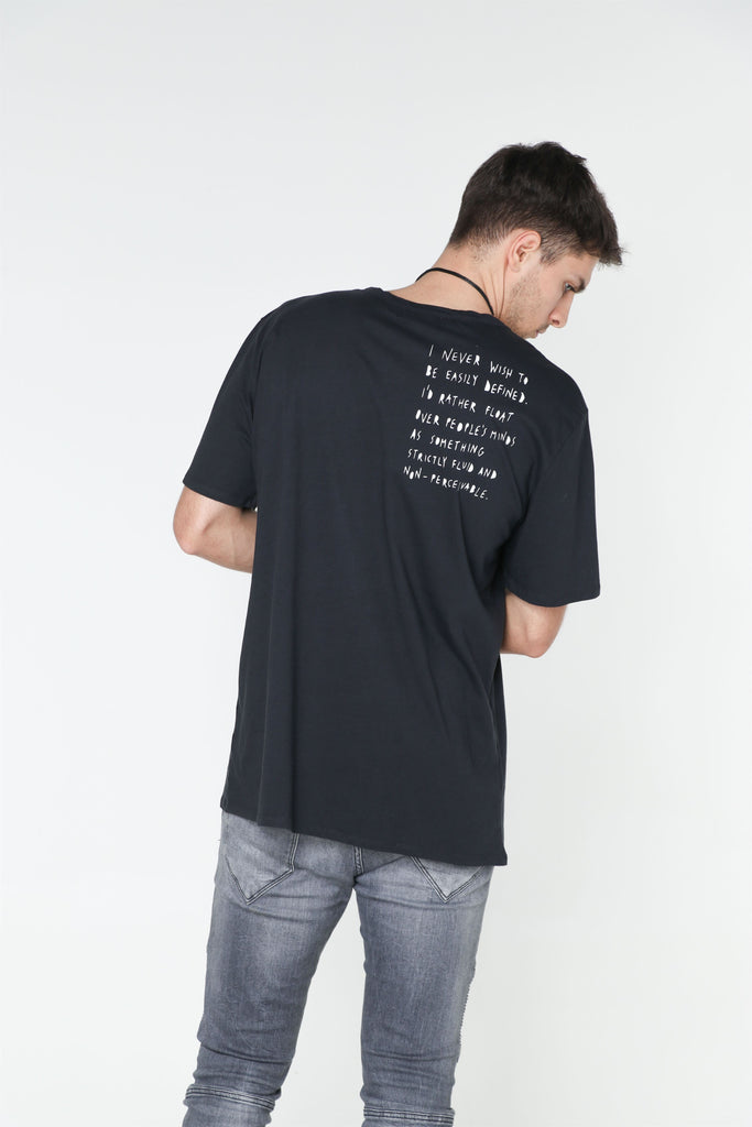 I Never Wish To Be Easily Defined Tee