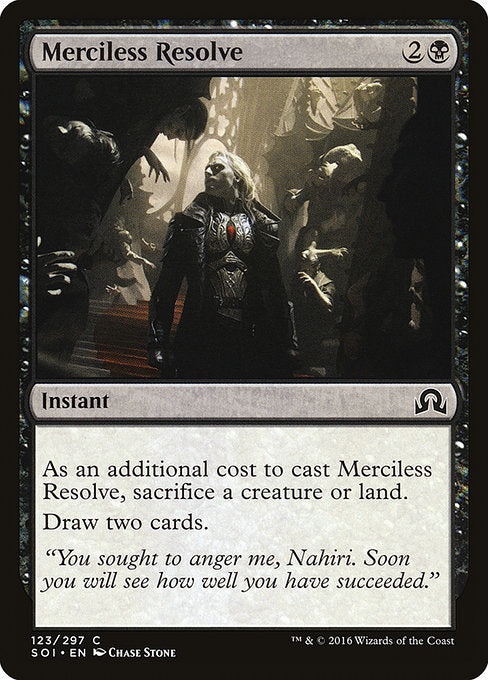 Merciless Resolve [Shadows over Innistrad]
