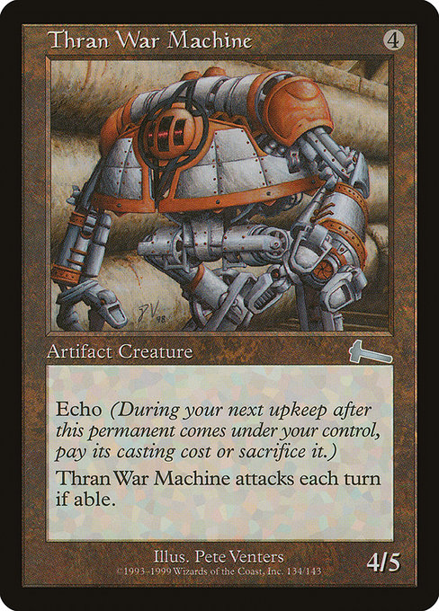 Thran War Machine [Urza's Legacy]