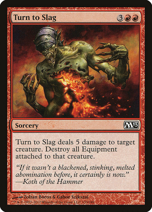 Turn to Slag [Magic 2013]