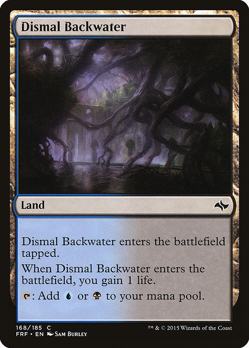 Dismal Backwater [Fate Reforged]