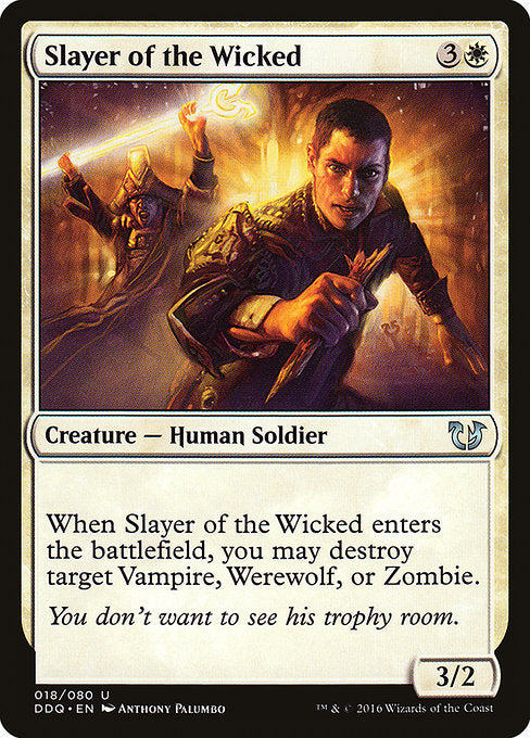 Slayer of the Wicked [Duel Decks: Blessed vs. Cursed]