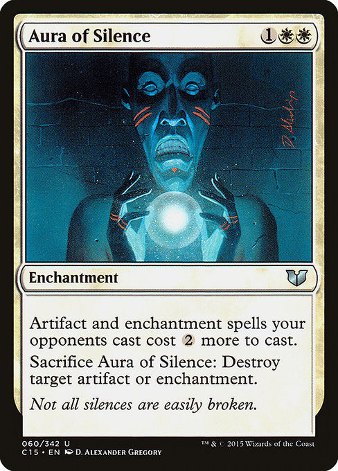 Aura of Silence [Commander 2015]