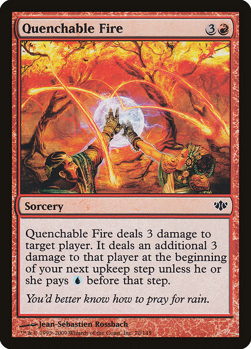 Quenchable Fire [Conflux]