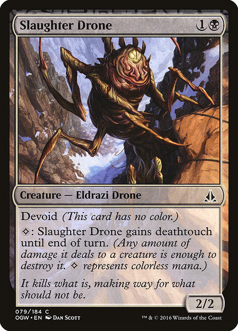 Slaughter Drone [Oath of the Gatewatch]