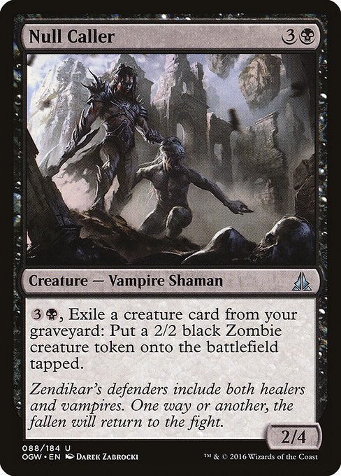 Null Caller [Oath of the Gatewatch]
