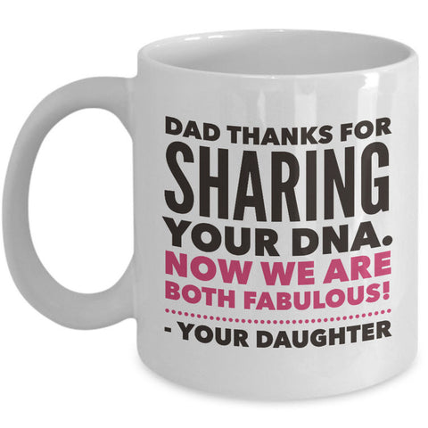 Dad Coffee Mug From Son Or Daughter -  Funny Fathers Day Christmas Or Birthday Gift For Dads -