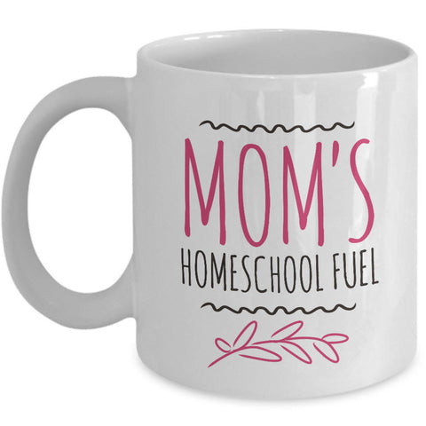 Homeschool Coffee Mug - Homeschooling Gift Idea For Moms -