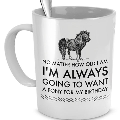 Horse Coffee Mug - Horse Lovers Birthday Gift For Women - Pony Mug -