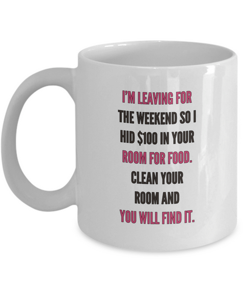 "Mom Coffee Mug - Funny Gift For Moms - Coffee Lovers Mug For Women - ""I'm Leaving For The Weekend"""