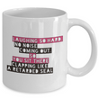 "Adult Humor Coffee Mug - Funny Coffee Mug For Women Or Men - ""Laughing So Hard No Noise Coming Out"""