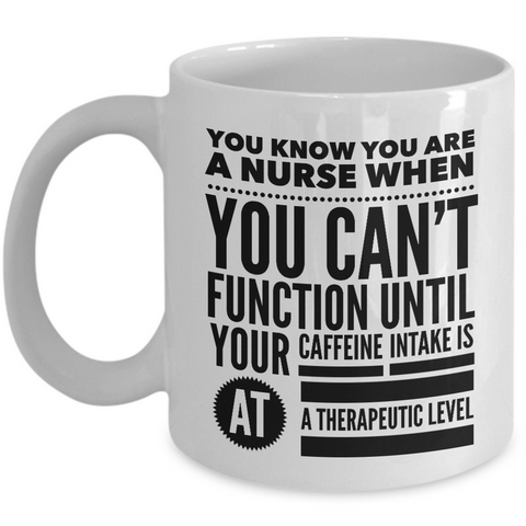 Nurse Coffee Mug - Funny Nursing Gift - Nursing Present For Nurses -