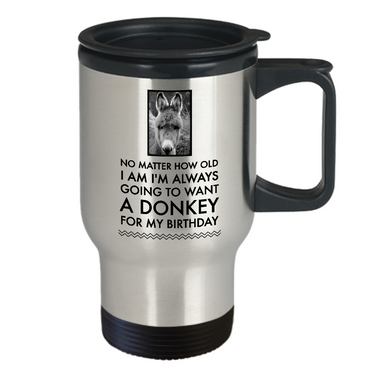 Donkey Travel Mug - Cute Donkey Gifts - Gifts For Donkey Lovers -