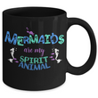 "Mermaid Coffee Mug - Black 11oz Ceramic Mermaids Cup - Cute Mermaids Coffee Mugs For Women - Mermaid Gift Ideas - ""Mermaids Are My Spirit Animal"""