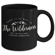 "Wilderness Coffee Mug -Black Mountains Mug - Outdoors Mug -Ceramic Camping Mug - ""There Is No Wifi"""