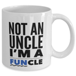 Funny Uncle Coffee Mug - Uncle Gifts - Birthday Or Christmas Gifts For Men - Not An Uncle I'm A Funcle -Best Brother /Brother In Law Gifts