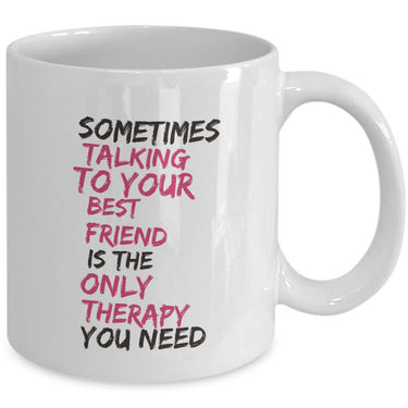 Best Friend Coffee Mug - Friend Gift Idea For Men Or Women -