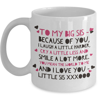 Sister Coffee Mug - Unique Big Sister Gift Idea - Older Sister Present -