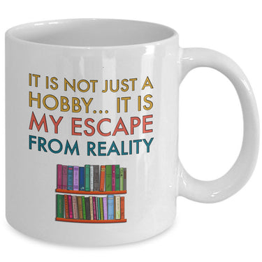 Reading Coffee Mug - Book Lovers Gift For Readers - Reading Gift Mug -
