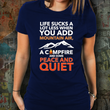"Camping Shirts For Women - Camping Lovers Gift - ""Life Sucks A Lot Less When You Add Mountain Air"""