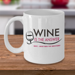 "Wine Lover Coffee Mug - Funny Ceramic Wine Lovers Gift For Women - ""Wine Is The Answer"""