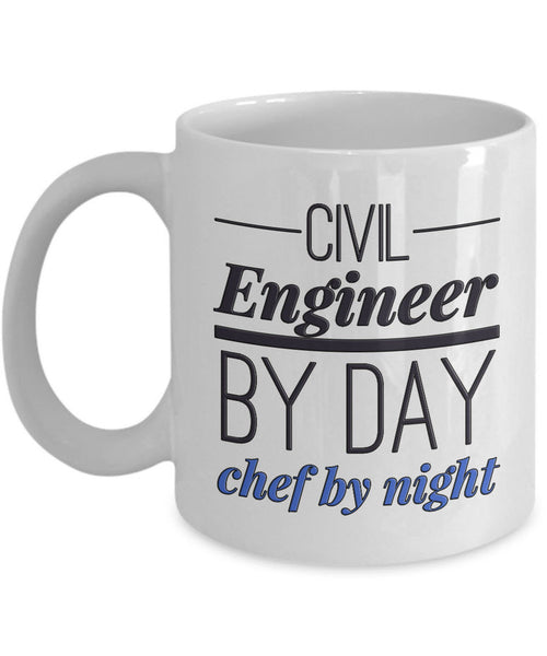 "Civil Engineer Mug - Funny Civil Engineering Gift For Civil Engineers- ""Civil Engineer By Day"""