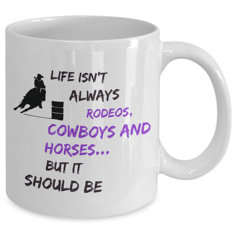Cowgirl Coffee Mug - Funny Gift For Horse Lovers - Cowgirl gift -