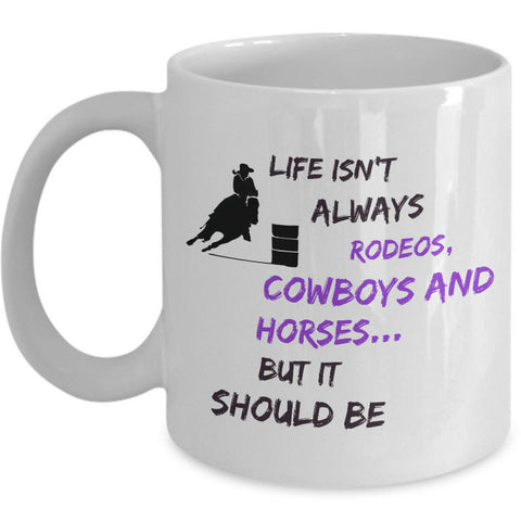 Cowgirl Coffee Mug - Unique And Funny Gift For Horse Lovers -