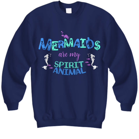 Mermaid Sweatshirt For Women - Mermaid Gift For Mermaid Lovers -