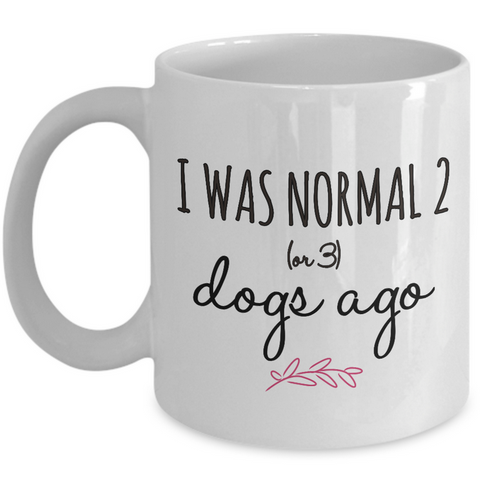 Dog Coffee Mug - Funny Dog Lovers Gift Idea -