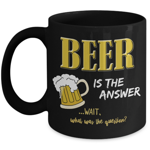 Beer Coffee Mug - Beer Lovers Gift - Funny Beer Gifts For Women Or Men -