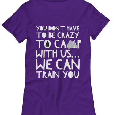Camping Shirt For Women- Funny Ladies Camper Shirt -