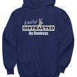 "Donkey Hoodie - Cute Donkey Gifts For Women - Donkey Gifts - ""Easily Distracted By Donkeys"""