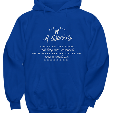 Donkey Hoodie - Donkey Lovers Gift For Donkey Lovers - Smartass Hoodie -